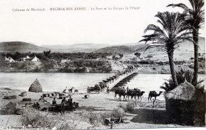 Colonne de Marakech - Mechra Ben Abbou - Le pont et les gorges de l'oued - Maroc 1914