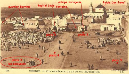 Place El Hédim Meknès 1900 - annotations/descrptions © André Langlois